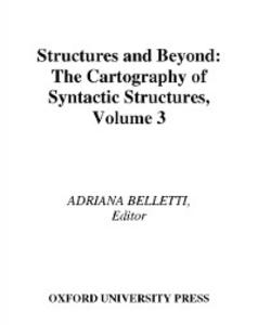 Ebook in inglese Structures and Beyond: The Cartography of Syntactic Structures, Volume 3 -, -