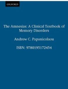 Foto Cover di Amnesias: A Clinical Textbook of Memory Disorders, Ebook inglese di Andrew C. Papanicolaou, edito da Oxford University Press