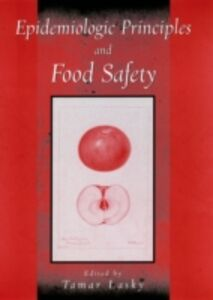 Foto Cover di Epidemiologic Principles and Food Safety, Ebook inglese di Tamar Lasky, edito da Oxford University Press