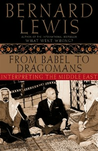 Ebook in inglese From Babel to Dragomans: Interpreting the Middle East Lewis, Bernard