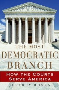 Ebook in inglese Most Democratic Branch: How the Courts Serve America Rosen, Jeffrey