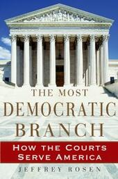 Most Democratic Branch: How the Courts Serve America