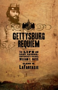 Ebook in inglese Gettysburg Requiem: The Life and Lost Causes of Confederate Colonel William C. Oates LaFantasie, Glenn W.