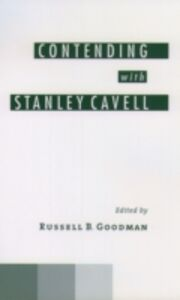 Ebook in inglese Contending with Stanley Cavell