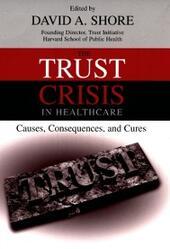 Trust Crisis in Healthcare