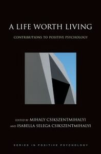 Foto Cover di Life Worth Living: Contributions to Positive Psychology, Ebook inglese di  edito da Oxford University Press