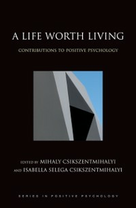 Ebook in inglese Life Worth Living: Contributions to Positive Psychology -, -