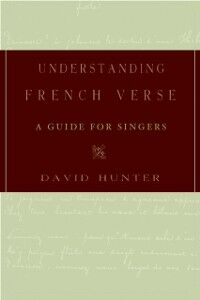 Foto Cover di Understanding French Verse: A Guide for Singers, Ebook inglese di David Hunter, edito da Oxford University Press