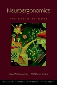 Foto Cover di Neuroergonomics: The Brain at Work, Ebook inglese di  edito da Oxford University Press