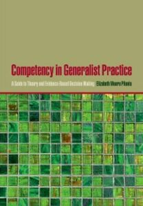 Foto Cover di Competency in Generalist Practice: A Guide to Theory and Evidence-Based Decision Making, Ebook inglese di Elizabeth Moore Plionis, edito da Oxford University Press