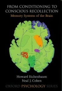 Ebook in inglese From Conditioning to Conscious Recollection: Memory Systems of the Brain Cohen, Neal J. , Eichenbaum, Howard