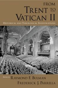 Ebook in inglese From Trent to Vatican II: Historical and Theological Investigations