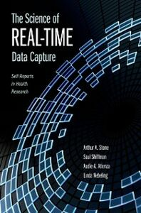 Ebook in inglese Science of Real-Time Data Capture: Self-Reports in Health Research Atienza, Audie , Nebeling , Shiffman, Saul , Stone, Arthur