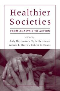 Ebook in inglese Healthier Societies: From Analysis to Action -, -
