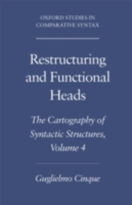 Ebook in inglese Restructuring and Functional Heads: The Cartography of Syntactic Structures, Volume 4 Cinque, Guglielmo