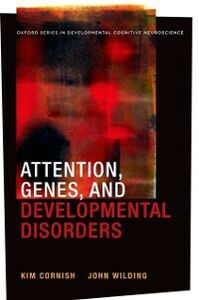 Ebook in inglese Attention, Genes, and Developmental Disorders Cornish, Kim , Wilding, John