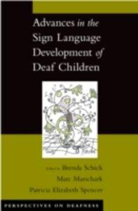 Foto Cover di Advances in the Sign Language Development of Deaf Children, Ebook inglese di AA.VV edito da Oxford University Press
