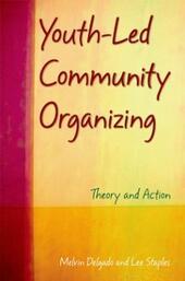 Youth-Led Community Organizing: Theory and Action