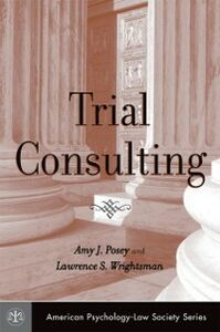 Ebook in inglese Trial Consulting Posey, Amy J. , Wrightsman, Lawrence S.