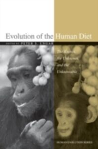 Ebook in inglese Evolution of the Human Diet: The Known, the Unknown, and the Unknowable -, -