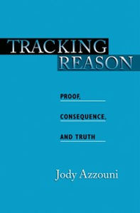 Ebook in inglese Tracking Reason: Proof, Consequence, and Truth Azzouni, Jody