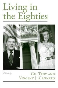 Foto Cover di Living in the Eighties, Ebook inglese di  edito da Oxford University Press