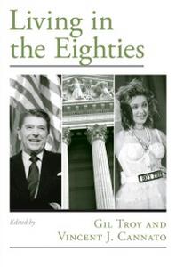 Ebook in inglese Living in the Eighties -, -