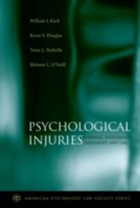 Foto Cover di Psychological Injuries: Forensic Assessment, Treatment, and Law, Ebook inglese di AA.VV edito da Oxford University Press