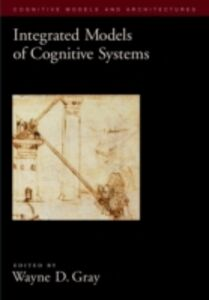 Ebook in inglese Integrated Models of Cognitive Systems