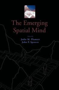 Foto Cover di Emerging Spatial Mind, Ebook inglese di  edito da Oxford University Press