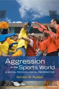 Foto Cover di Aggression in the Sports World: A Social Psychological Perspective, Ebook inglese di Gordon W. Russell, edito da Oxford University Press