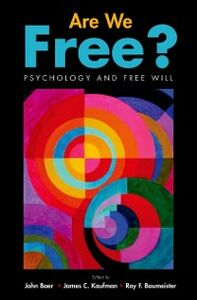 Ebook in inglese Are We Free? Psychology and Free Will