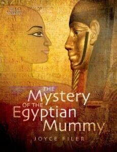 Foto Cover di Mystery of the Egyptian Mummy, Ebook inglese di Joyce Filer, edito da Oxford University Press