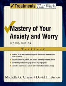 Ebook in inglese Mastery of Your Anxiety and Worry: Workbook Barlow, David H. , Craske, Michelle G.