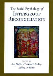 Ebook in inglese Social Psychology of Intergroup Reconciliation: From Violent Conflict to Peaceful Co-Existence -, -