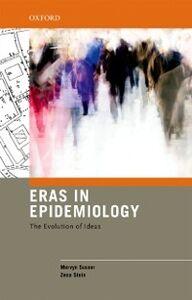 Ebook in inglese Eras in Epidemiology: The Evolution of Ideas Stein, Zena , Susser, Mervyn