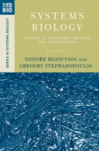 Ebook in inglese Systems Biology: Volume II: Networks, Models, and Applications -, -