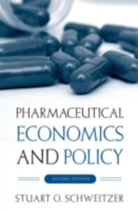 Foto Cover di Pharmaceutical Economics and Policy, Ebook inglese di Stuart O. Schweitzer, edito da Oxford University Press