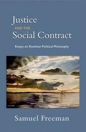 Justice and the Social Contract: Essays on Rawlsian Political Philosophy
