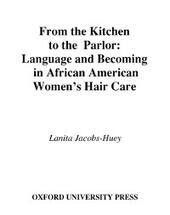 From the Kitchen to the Parlor: Language and Becoming in African American Womens Hair Care