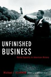 Unfinished Business: Racial Equality in American History