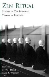 Zen Ritual: Studies of Zen Buddhist Theory in Practice
