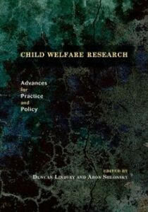 Ebook in inglese Child Welfare Research: Advances for Practice and Policy Shlonsky, Aron