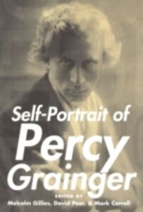 Ebook in inglese Self-Portrait of Percy Grainger -, -