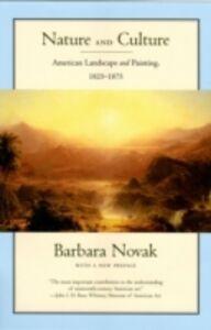 Foto Cover di Nature and Culture: American Landscape and Painting, 1825-1875, With a New Preface, Ebook inglese di Barbara Novak, edito da Oxford University Press