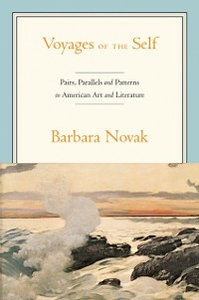 Ebook in inglese Voyages of the Self: Pairs, Parallels, and Patterns in American Art and Literature Novak, Barbara