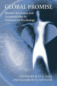 Foto Cover di Global Promise: Quality Assurance and Accountability in Professional Psychology, Ebook inglese di Elizabeth Altmaier,Judy Hall, edito da Oxford University Press