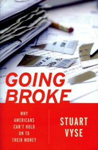 Ebook in inglese Going Broke: Why Americans Cant Hold On To Their Money Vyse, Stuart