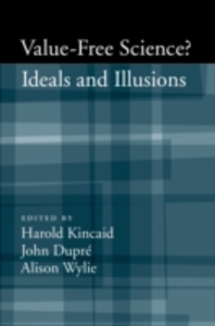 Ebook in inglese Value-Free Science: Ideals and Illusions? -, -
