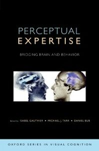 Foto Cover di Perceptual Expertise: Bridging Brain and Behavior, Ebook inglese di AA.VV edito da Oxford University Press